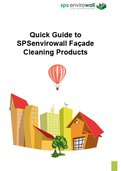 Quick Guide to SPSenvirowall Facade Cleaning Products